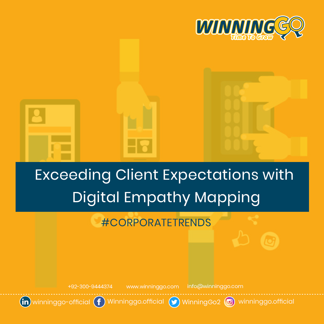 Exceeding Client Expectations with Digital Empathy Mapping